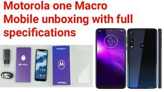 Motorola one Macro Mobile unboxing with full specifications