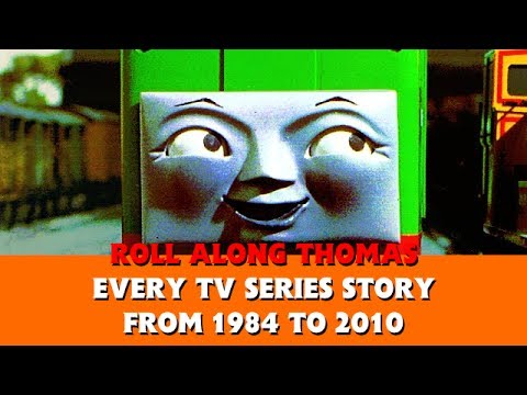 Roll Along's Every TV Series Story from 1984 to 2010  Thomas & Friends