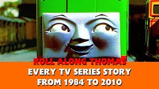 Roll Along Thomas - Thomas & Friends - Every Single Story from 1984 to 2010