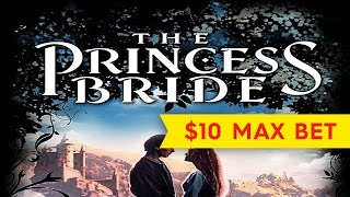 The Princess Bride Slot - $10 Max Bet - Yeah, it's ANDRE THE GIANT!