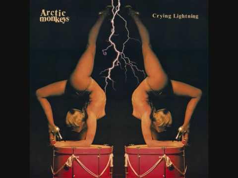 Arctic Monkeys - Crying Lightning [HQ]