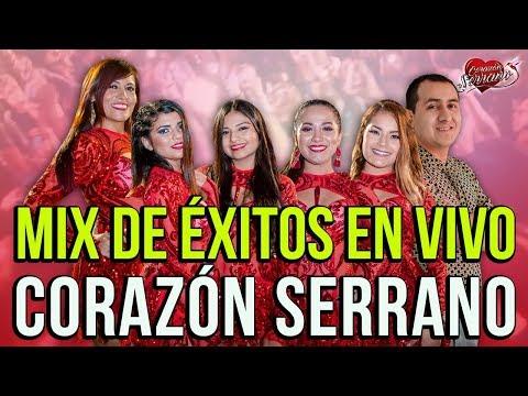 Corazón Serrano - Mix de Éxitos En Vivo