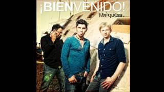 Marquess - Bienvenido Letra Lyrics