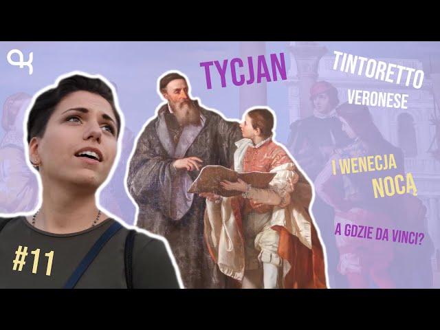 Tycjan, Tintoretto, Veronese | Gallerie dell'Accademia | Wenecja nocą | KISIELOG #11