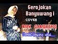 Grajakan Banyuwangi Cover Mak GAMBRENG Plus Goyang Uhui..