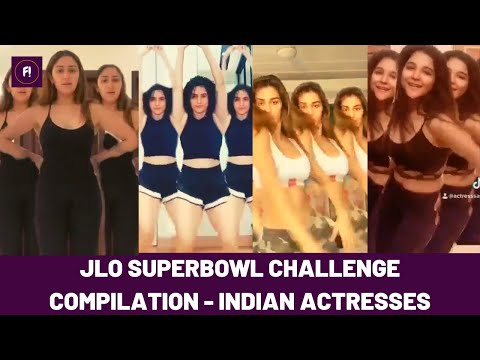 JLO Superbowl challenge - Indian actresses compilation | Disha, Sayyeshaa, Mithila, Sanya, Sakshi