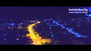 Kalabakacity Night from the air - DRONE AERIAL VIDEO