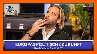 Europas Zukunft - Martin Zoller bei Free Spirit®-TV