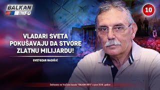 INTERVJU: Svetozar Radišić - Vladari sveta pokušavaju da stvore zlatnu milijardu! (26.6.2019)