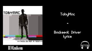 TobyMac- Backseat Driver lyrics