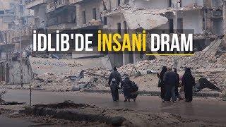 İdlib'de İnsani Dram