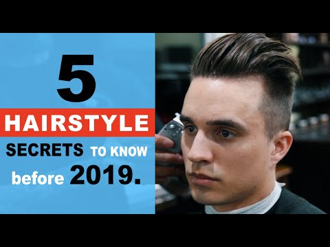5 IMPORTANT Hairstyle Secrets To Know Before 2019 + Men's Hair Tips