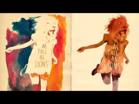 As Tall As Lions - Birds