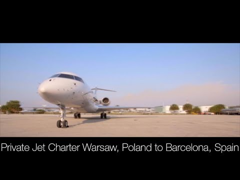 Private Jet Charter Warsaw, Poland to Barcelona, Spain