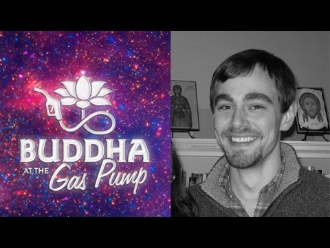 Matthew Wright - Buddha at the Gas Pump Interview