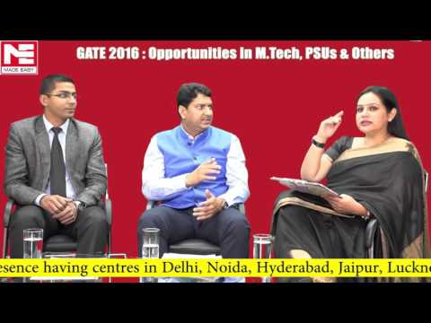 GATE 2016 Opportunities in M.Tech, PSUs & Others an analysis by Mr. B. Singh (Ex. IES) CMD