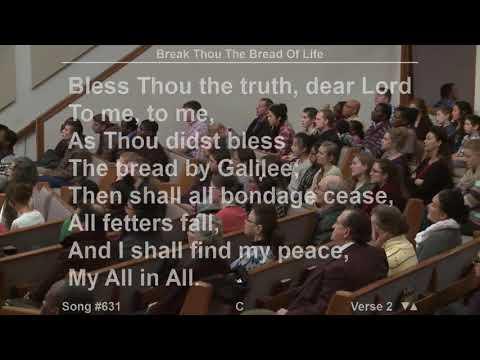 Break Thou The Bread Of Life : Cloverdale Bibleway