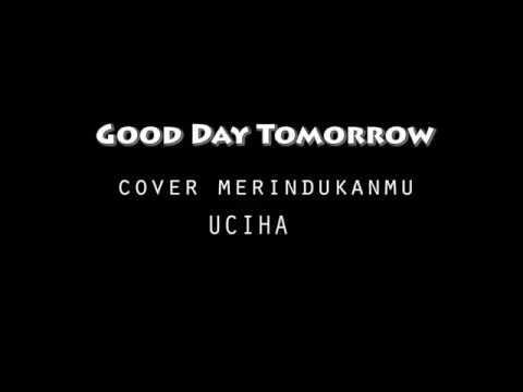 Merindukanmu Dash Uciha (Cover Pop Punk) from Good Day Tomorrow