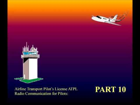 Aviation, Knowledge, Training - Radio Communication for Pilots ATPL part - 10