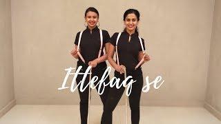 Ittefaq Se (Raat Baaki) | Team Naach Choreography
