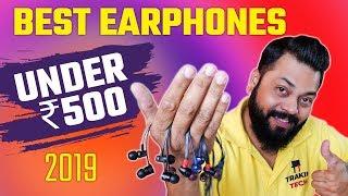 सबसे बढ़िया Earphones सिर्फ ₹500 में ⚡ ⚡ ⚡  Top 5 Best Earphones Under ₹500 (2019)