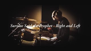 Survive Said the Prophet - Right and Left   叩いてみた【Taka】