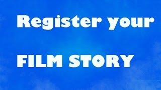 how to register film story - 2017 | script registration