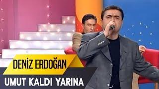 Umut Kaldı Yarına | Deniz Erdoğan | İbo Show Canlı Performans