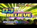DJ viral BELIEVE by 69 PROJECT feat MAHARDIKA RISWANDA  slow bass pass untuk sound kalian.