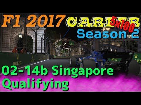 [5x100 Career] 02-14b Singapore Qualifying / F1 2017(PC)