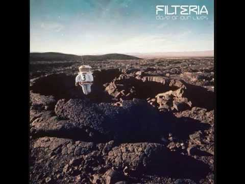 Filteria - Daze Of Our Lives (Full Album)