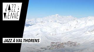 Teaser - Jazz à Val Thorens