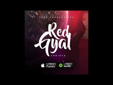 Christo  -Red Gyal (Official Audio) Soca 2019