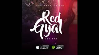 Christo - Red Gyal (Official Audio) Soca 2019
