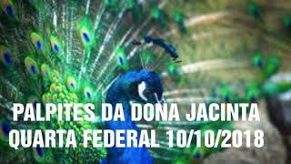 PALPITES DA DONA JACINTA 🙆10/10/2018 VÁLIDO DIA TODO , RIO   LOTEP LOTECE  MINAS  NACIONAL, BAN
