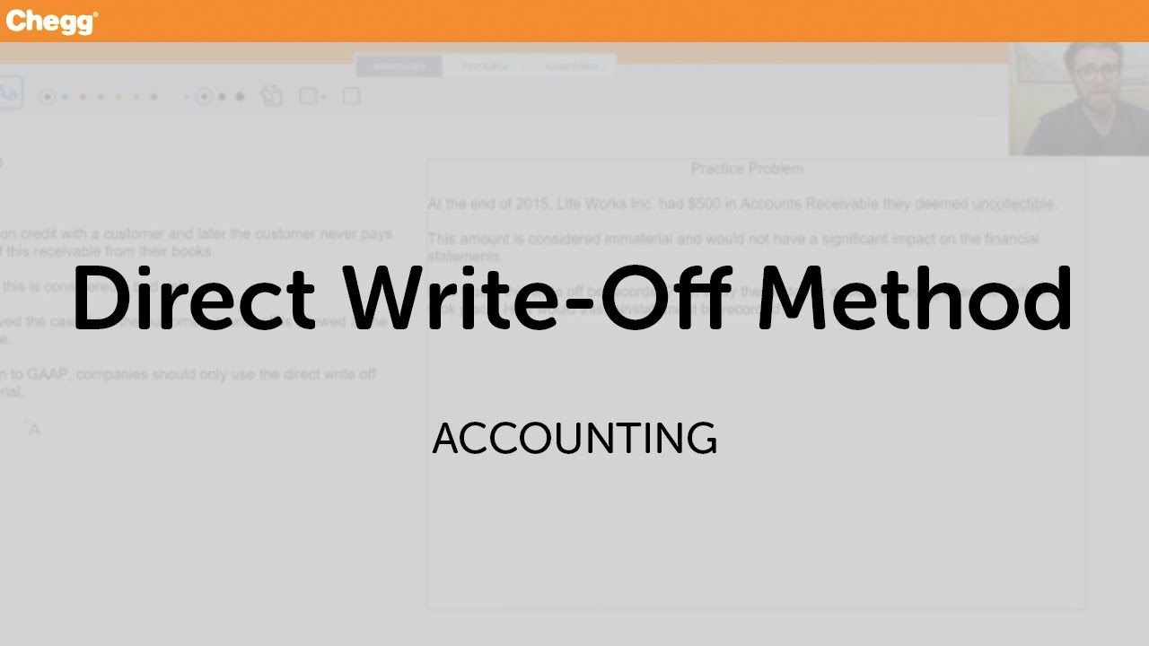 Direct Write-Off Method | Accounting | Chegg Tutors