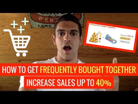 🔥 How To Get Amazon FREQUENTLY BOUGHT TOGETHER Section & Increase Your Sales by 40%!!