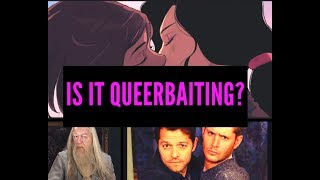 WHAT IS (AND ISN'T) QUEERBAITING?