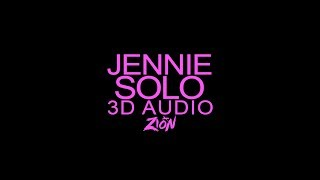 JENNIE 제니 of BLACKPINK 블랙핑크 SOLO 3D Audio Version