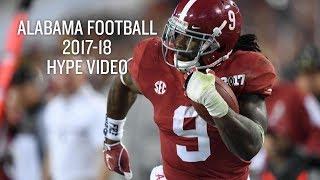 Alabama Football 2017-18 Hype Video