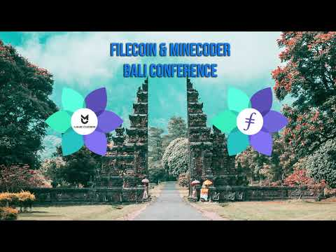 Filecoin & Minecoder Conference Bali 2020