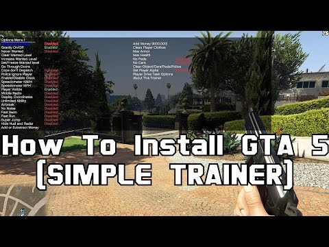 How To Install & use GTA 5 (SIMPLE TRAINER)