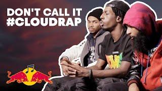 Don't Call It #CloudRap | H∆SHTAG$