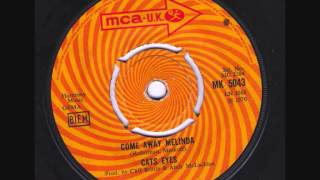 Come Away Melinda Cats Eyes  MCA single 1970