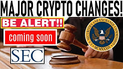 MAJOR CRYPTO CHANGES COMING: SEC! NEXT ALTCOIN TO EXPLODE! 45x ALTCOIN! MASSIVE BTC MOVE COUNTDOWN!