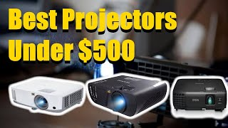 Best Projectors Under $500 in 2019 [RANKED] | Best Projector Reviews