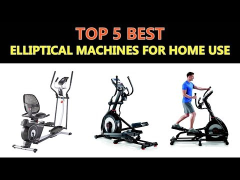 Best Elliptical Machines for Home Use 2020
