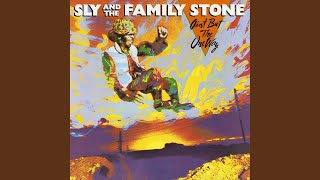 Provided to YouTube by Warner Music Group One Way · Sly & The Famil...