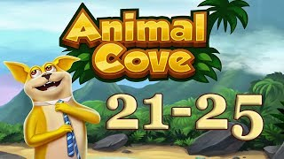 Animal Cove level 21 - 25