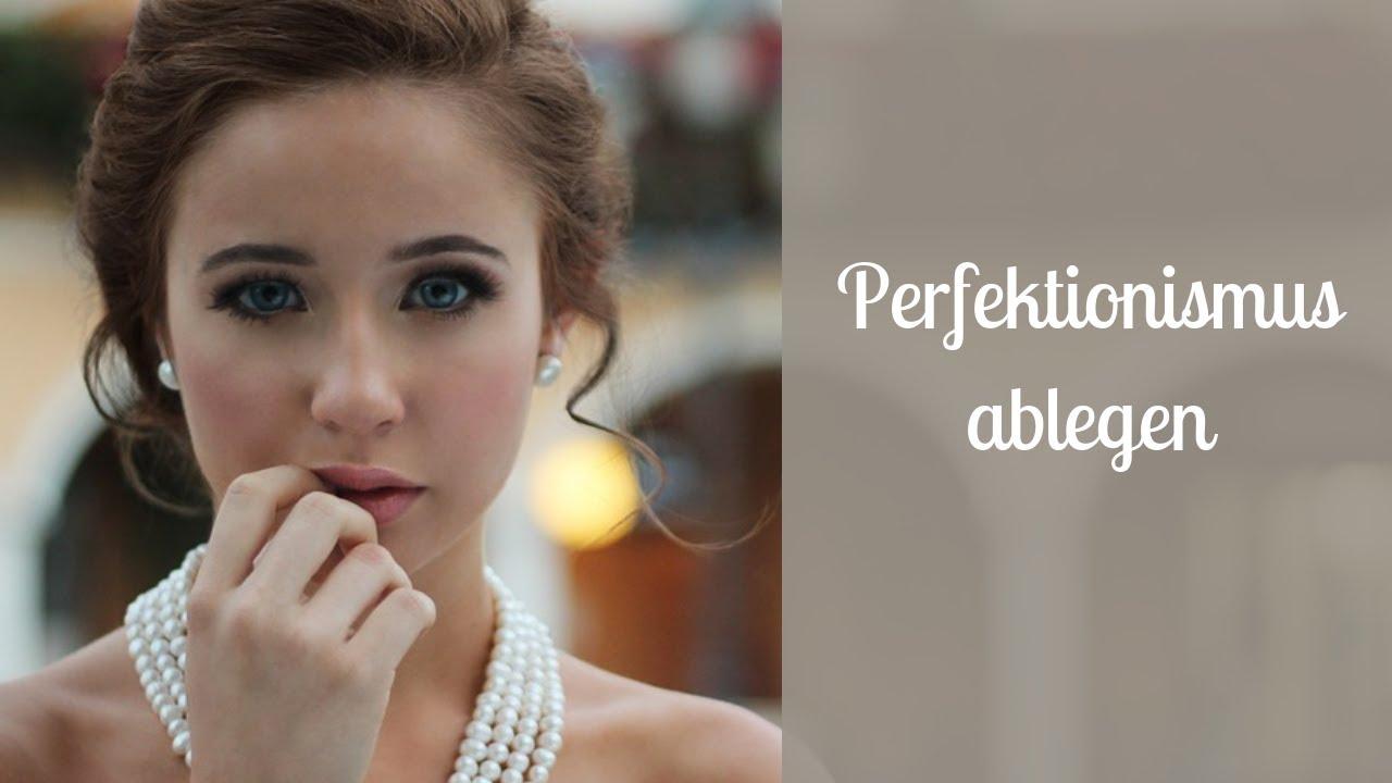 perfektionismus ablegen